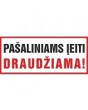 Lipdukinis ženklas Pašaliniams įeiti draudžiama, užrašas, 130mm x 230mm  0616-011